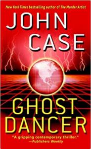 Ghost Dancer John Case